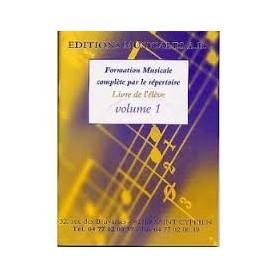 FORMATION MUSICALE COMPLETE PAR LE REPERTOIRE Livre de l'élève Volume 1 + CD