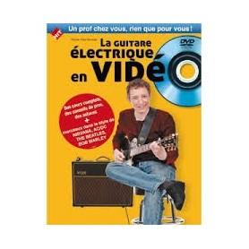 LA GUITARE ELECTRIQUE EN VIDEO de Olivier Pain-Hermier avec DVD