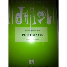 PETIT MATIN de Etienne PERRUCHON