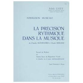 LA PRECISION RYTHMIQUE DANS LA MUSIQUE de Edith LEJET