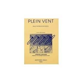 PLEIN VENT pour trombone et Piano de Marcelle Galiègue et Jérôme Naulais