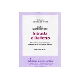 INTRADA E BALLETTO de Michel NIERENBERGER pour trompette et piano