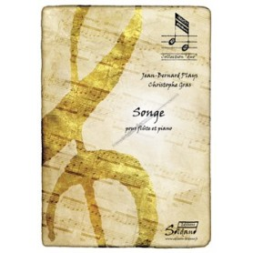 SONGE pour flûte et piano de Jean-Bernard PLAY et Christophe GRAS