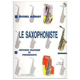 LE SAXOPHONISTE de Michel MERIOT avec CD