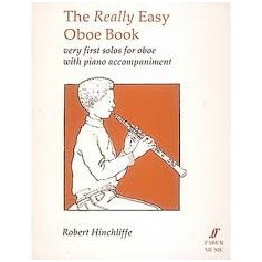 THE REALLY EASY OBOE BOOK de Robert HINCHLIFFE