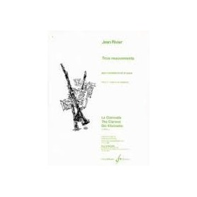 TROIS MOUVEMENTS pour clarinette et piano de Jean RIVIER