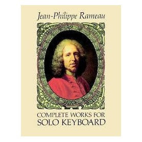 COMPLETE WORKS FOR SOLO KEYBOARD Jean Philippe RAMEAU
