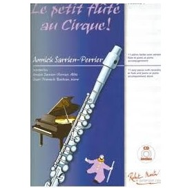 Le petit flûté au cirque Vol 4 Annick Sarrien-Perrier