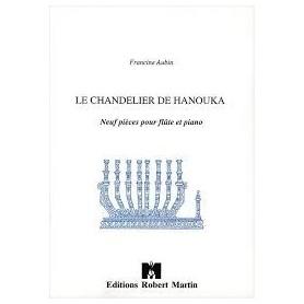 LE CHANDELIER DE HANOUKA de FRANCINE AUBIN