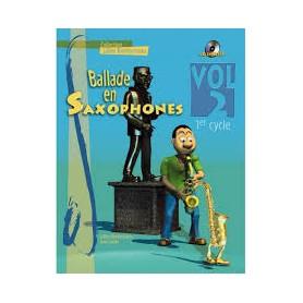 BALLADE EN SAXOPHONE VOLUME 2 1er CYCLE avec CD de Gilles BOURDONNEAU
