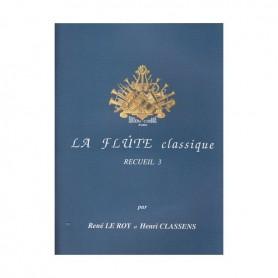 LA FLÛTE CLASSIQUE Recueil 3 LE ROY- CLASSENS